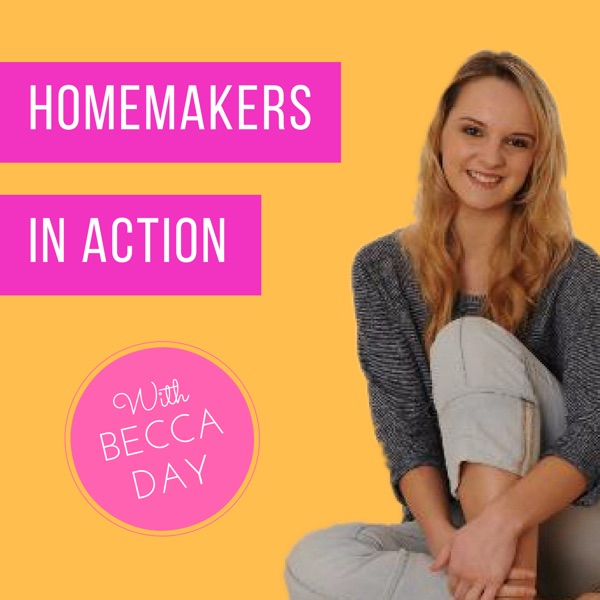 Podcast | Homemakers In Action