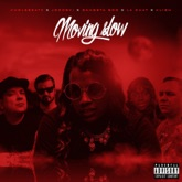 Moving Slow (feat. Klish, Kholebeatz & Three 6 Mafia) - Single