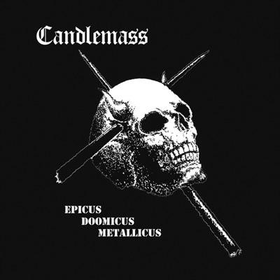 Epicus Doomicus Metallicus - Candlemass
