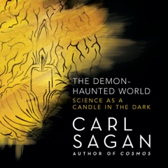 The Demon-Haunted World: Science as a Candle in the Dark (Unabridged)