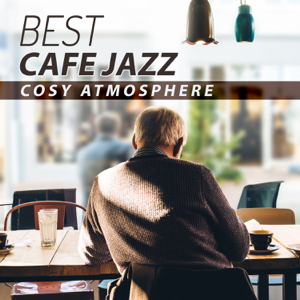 Jazz Erotic Lounge Collective - Best Cafe Jazz: Cosy Atmosphere, Piano & Saxophone Dinner Party Jazz, Restaurant Background Music, Sensual & Romantic