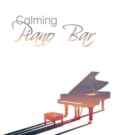 Calming Piano Bar – Best Jazz Music to Relax, Smooth Piano Collection,  Relax in Jazz Club by Piano Jazz Calming Music Academy