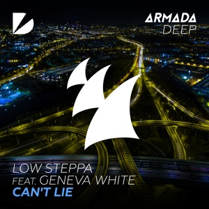 Low Steppa - Can't Lie feat. Geneva White