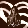 Who I Am - Single