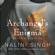 Nalini Singh - Archangel's Enigma: Guild Hunter Series, Book 8 (Unabridged)