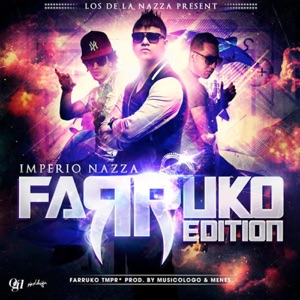 Imperio Nazza - Farruko Edition Mp3 Download
