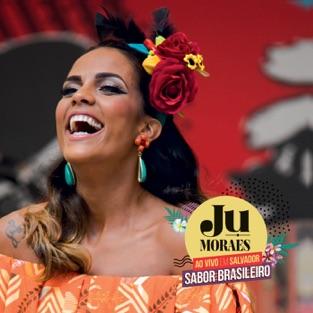 Sabor Brasileiro Ao Vivo em Salvador – Ju Moraes
