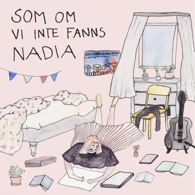 Som om vi inte fanns - Single - Nadia