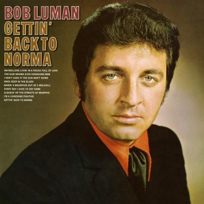 Getting Back to Norma - Bob Luman