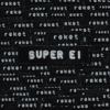 Super Ei - Reket