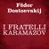 Fédor Dostoïevski - I fratelli Karamazov
