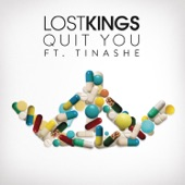 Quit You (feat. Tinashe) - Single