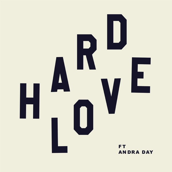 HARD LOVE (feat. Andra Day) - Single