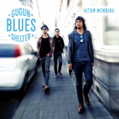 Download Hitam Membiru - Gugun Blues Shelter Mp3 and Videos