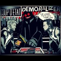 Image result for coup d'etat demoralizer
