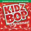 Kidz Bop Christmas! - KIDZ BOP Kids