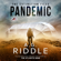 A. G. Riddle - Pandemic: The Extinction Files, Book 1 (Unabridged)