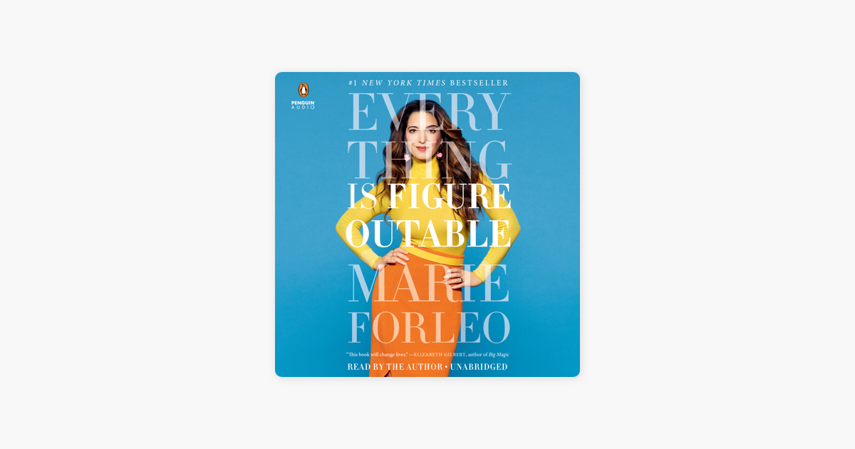 Everything Is Figureoutable (Unabridged) - Marie Forleo