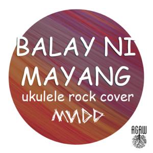 Maningdada - Balay Ni Mayang