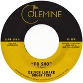 Delvon Lamarr Organ Trio - Fo Sho