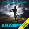 Mark Tufo & John O'Brien - Asabron: A Shrouded World, Book 5 (Unabridged)  artwork