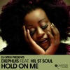 Hold on Me (feat. Hil St Soul)