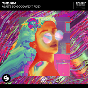 The Him - Hurt So Good feat. ROE