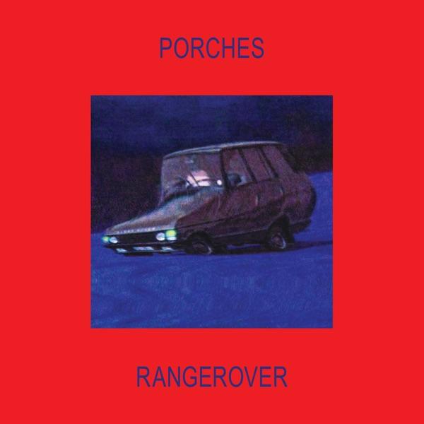 Porches rangerover