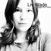 Liv Wade - Right on Time