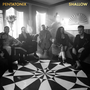 Pentatonix - Shallow