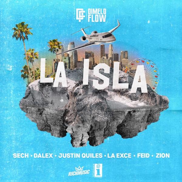 La Isla (feat. Justin Quiles, La Exce, Feid & Zion) - Single