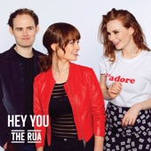 The Rua - Hey You