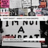 dont-shoot-feat-dash-gwoppo-single