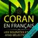 Coran en français: Les sourates et les ayas sélectionnés - Jean-Paul Hubert
