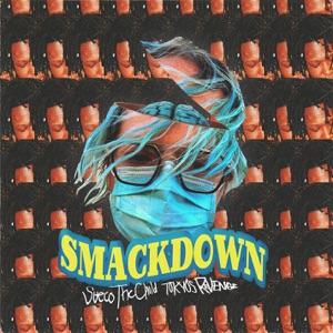 Sueco the Child - Smackdown feat. TOKYO'S REVENGE