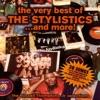 The Stylistics - Betcha by Golly Wow