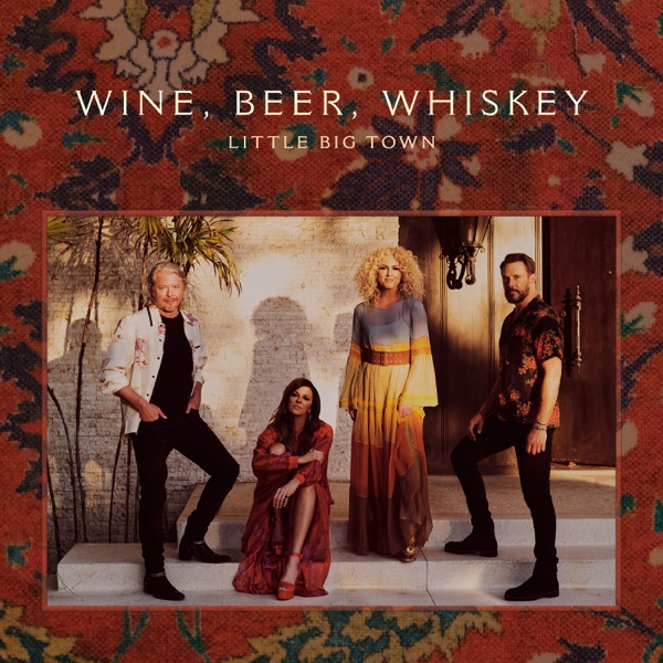 Wine, Beer, Whiskey (Radio Edit) - Single