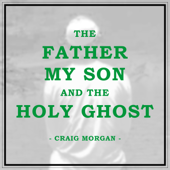 [Download] The Father, My Son, And the Holy Ghost MP3