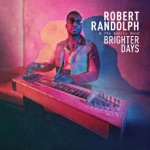 Robert Randolph & The Family Band - Cut Em Loose