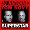Superstar Tom Novy Deep Tech Mix Single