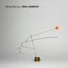Michael Manring - Small Moments  artwork