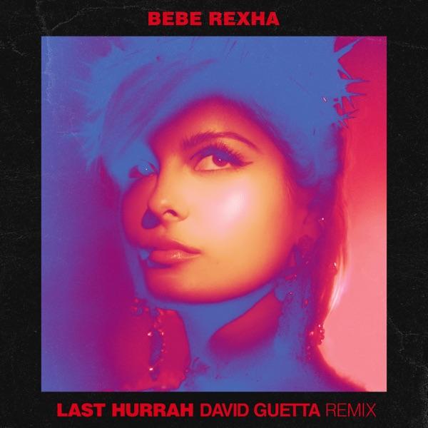 Last Hurrah (David Guetta Remix) - Single