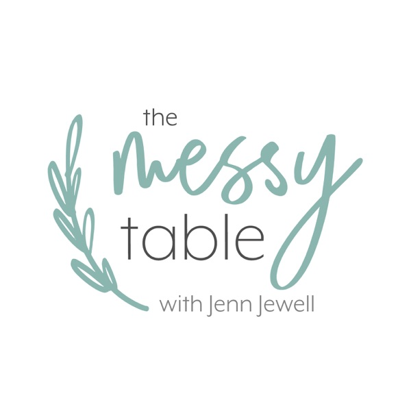 the messy table with jenn jewell rh castbox fm
