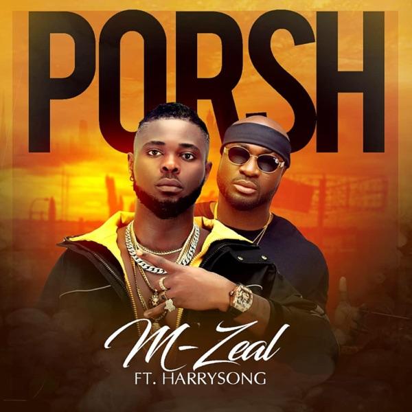 Porsh (feat. Harrysong) - Single