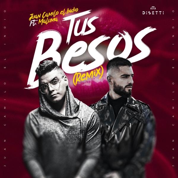 Tus Besos (Remix) [feat. Maluma] - Single