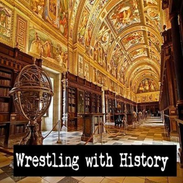Wrestling With History