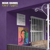 Bear Hands - Friends in High Places