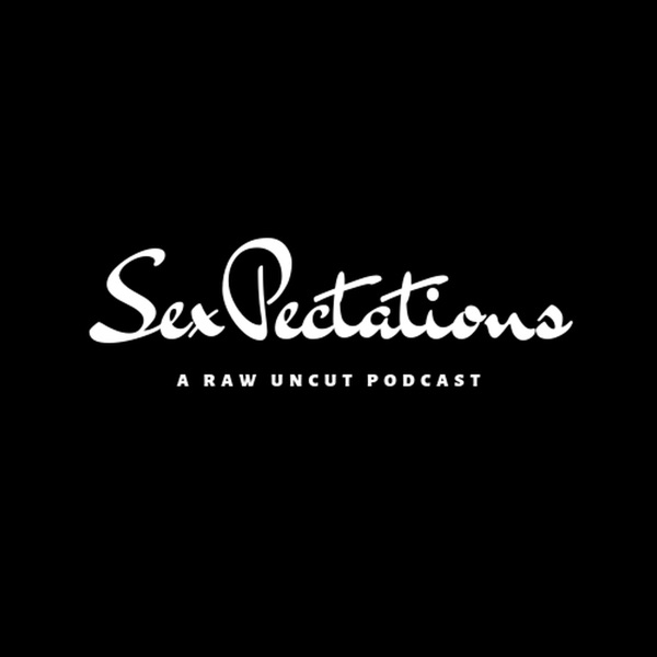 SexPectations Podcast