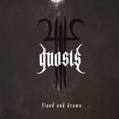 Gnosis - Flood and Drown