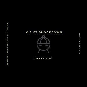 Small Boy (feat. Shocktown) - Single